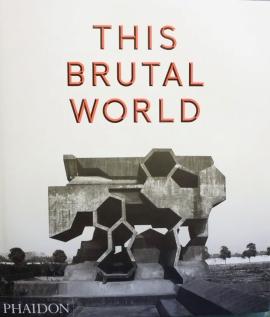 The-Brutal-World_Michael-Jantzen_1